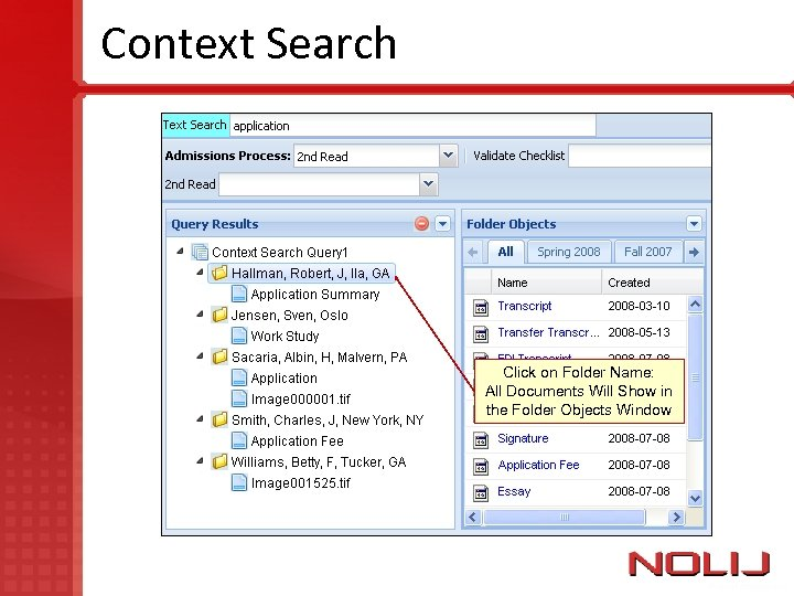 Context Search Click on Folder Name: All Documents Will Show in the Folder Objects