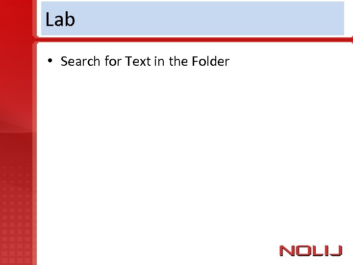 Lab • Search for Text in the Folder