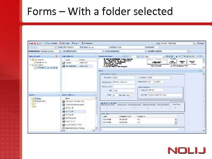 Forms – With a folder selected
