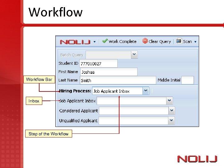 Workflow Bar Inbox Step of the Workflow