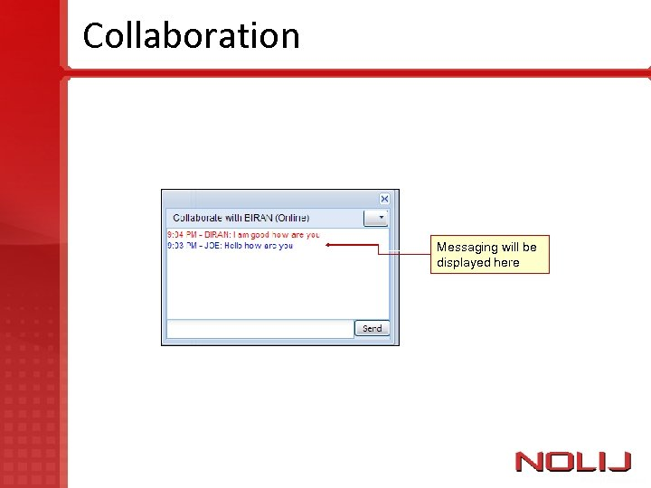Collaboration Messaging will be displayed here