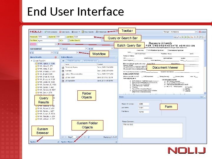 End User Interface Toolbar Query or Search Bar Batch Query Bar Workflow Document Viewer