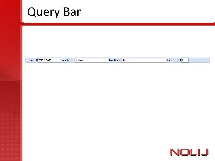 Query Bar