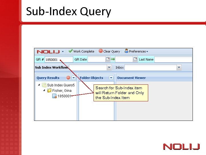 Sub-Index Query Search for Sub-Index item will Return Folder and Only the Sub-Index Item