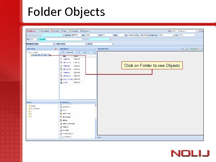 Folder Objects Click on Folder to see Objects
