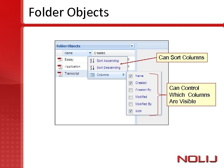 Folder Objects Can Sort Columns Can Control Which Columns Are Visible