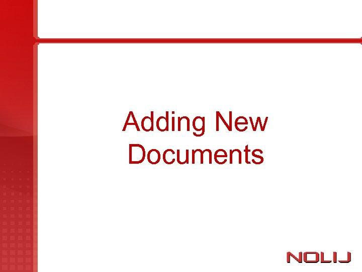 Adding New Documents
