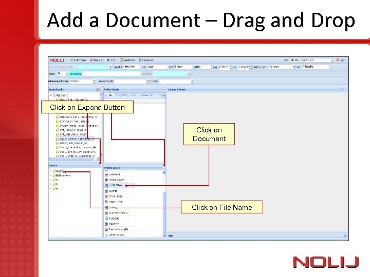Add a Document – Drag and Drop Click on Expand Button Click on Document