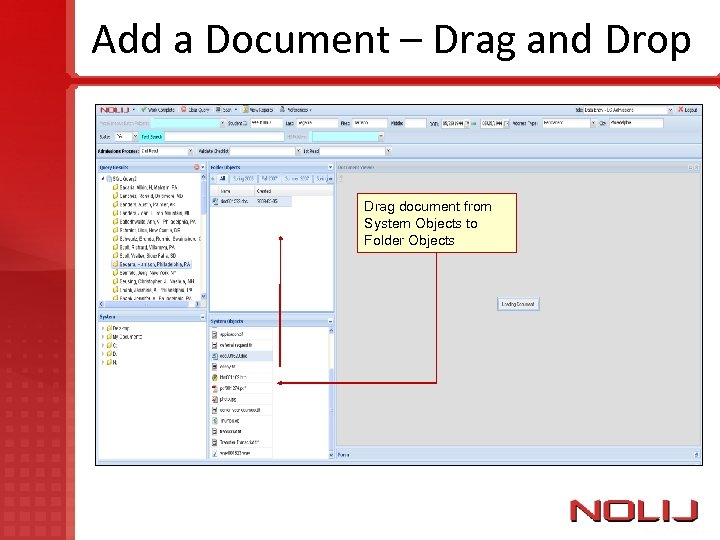 Add a Document – Drag and Drop Drag document from System Objects to Folder