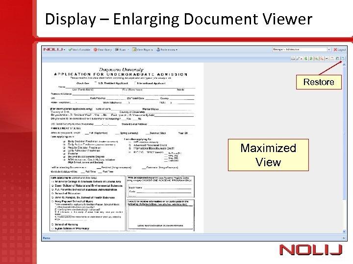 Display – Enlarging Document Viewer Restore Maximized View