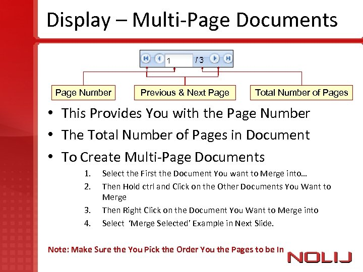 Display – Multi-Page Documents Page Number Previous & Next Page Total Number of Pages