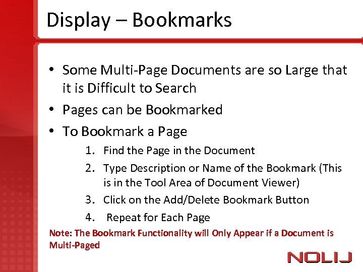 Display – Bookmarks • Some Multi-Page Documents are so Large that it is Difficult