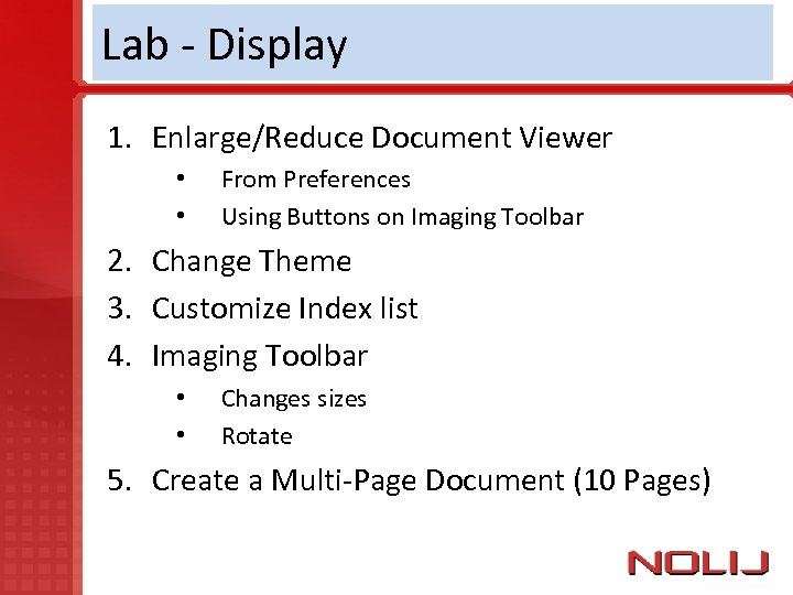 Lab - Display 1. Enlarge/Reduce Document Viewer • • From Preferences Using Buttons on