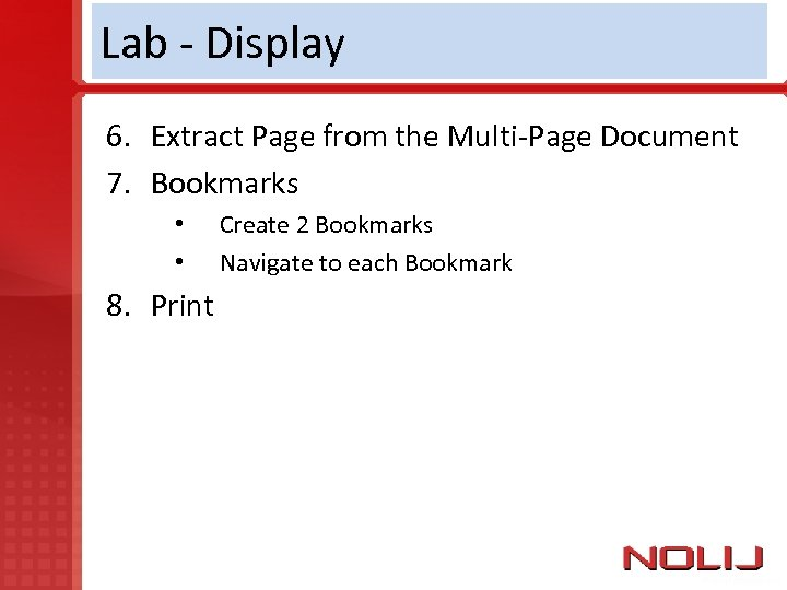 Lab - Display 6. Extract Page from the Multi-Page Document 7. Bookmarks • •