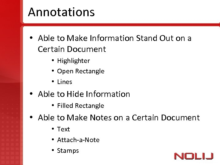 Annotations • Able to Make Information Stand Out on a Certain Document • Highlighter