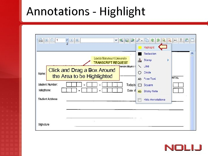 Annotations - Highlight Click and Drag a Box Around the Area to be Highlighted