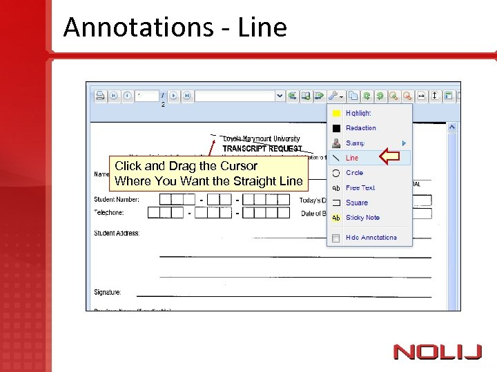 Annotations - Line Click and Drag the Cursor Where You Want the Straight Line