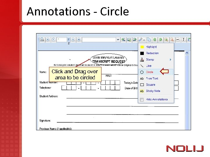Annotations - Circle Click and Drag over area to be circled