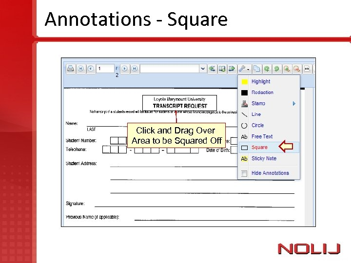Annotations - Square Click and Drag Over Area to be Squared Off