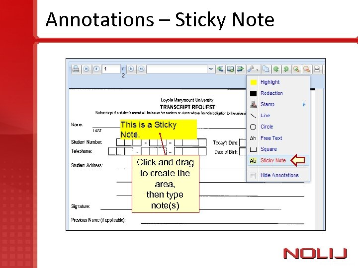 Annotations – Sticky Note Click and drag to create the area, then type note(s)