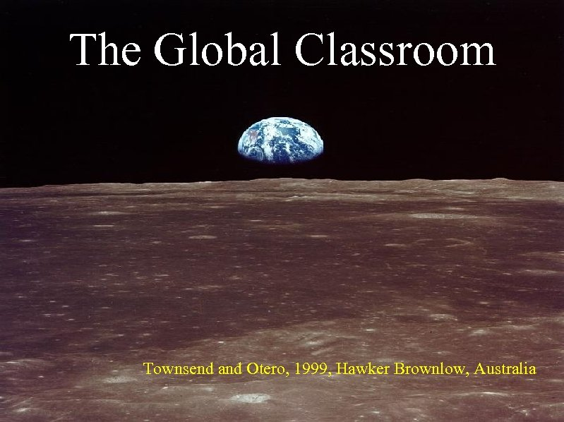 The Global Classroom Townsend and Otero, 1999, Hawker Brownlow, Australia