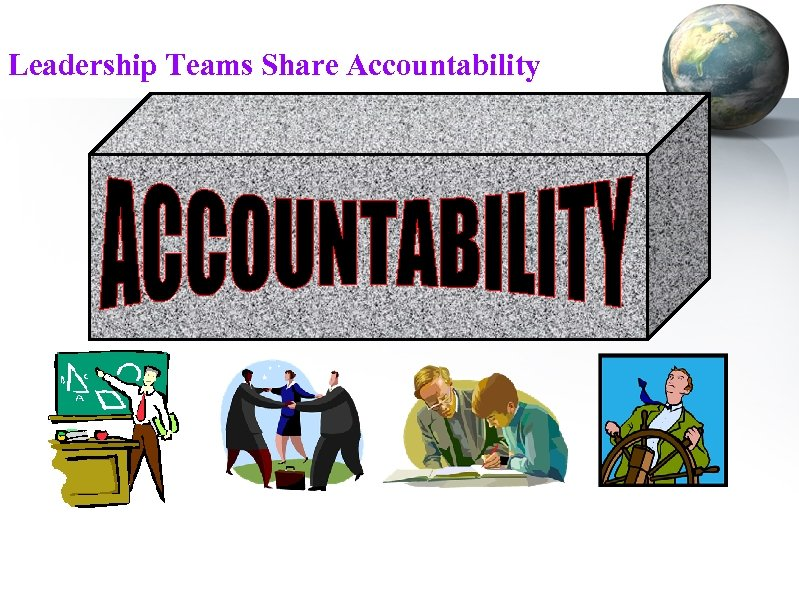 Leadership Teams Share Accountability
