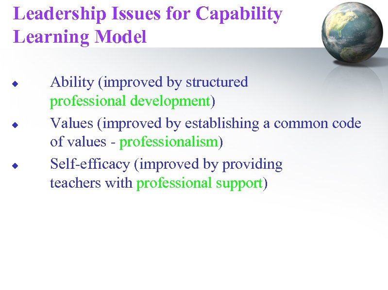 Leadership Issues for Capability Learning Model u u u Ability (improved by structured professional