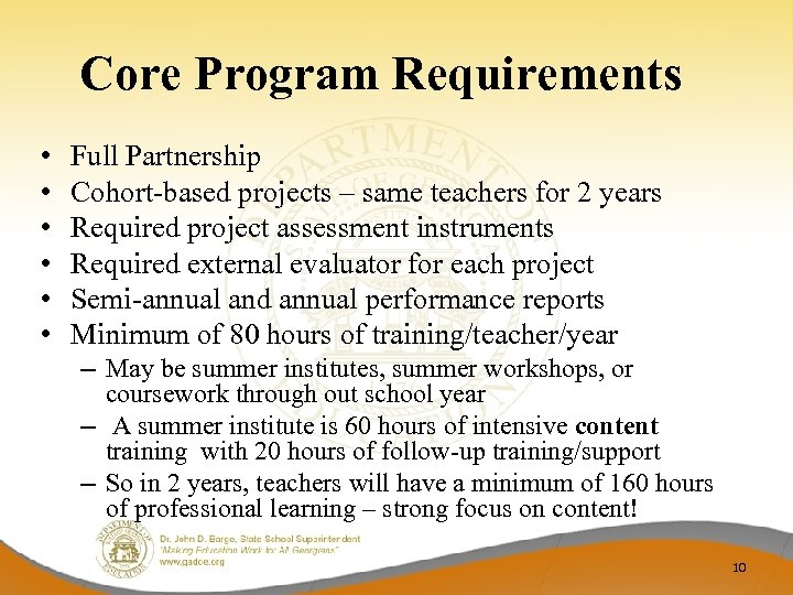 Core Program Requirements • • • Full Partnership Cohort-based projects – same teachers for
