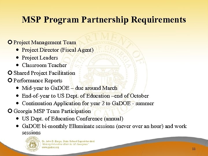 MSP Program Partnership Requirements Project Management Team Project Director (Fiscal Agent) Project Leaders Classroom