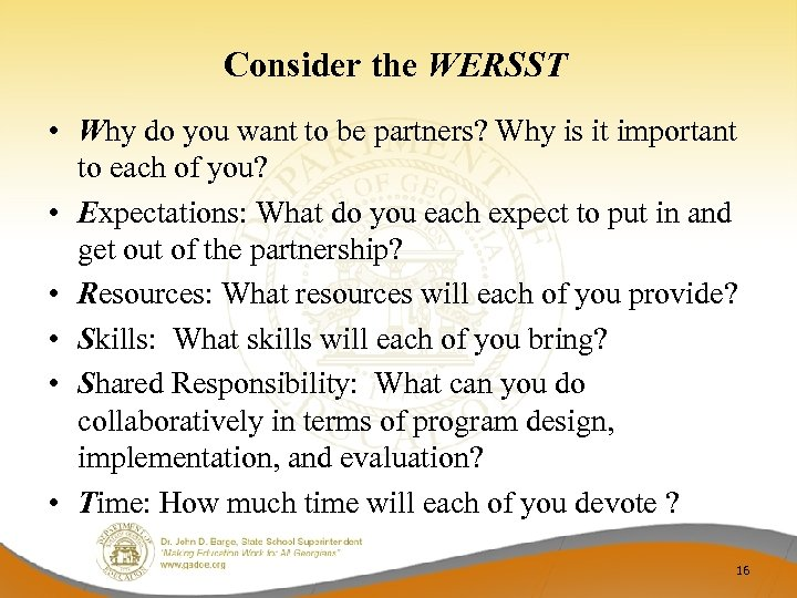 Consider the WERSST • Why do you want to be partners? Why is it