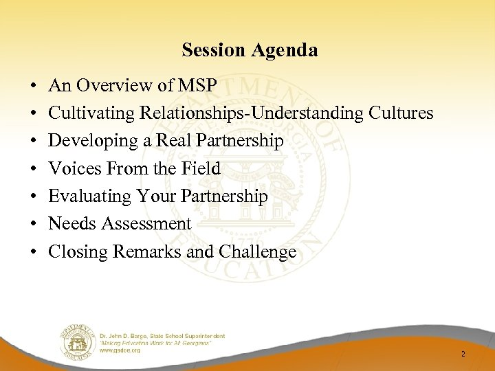 Session Agenda • • An Overview of MSP Cultivating Relationships-Understanding Cultures Developing a Real