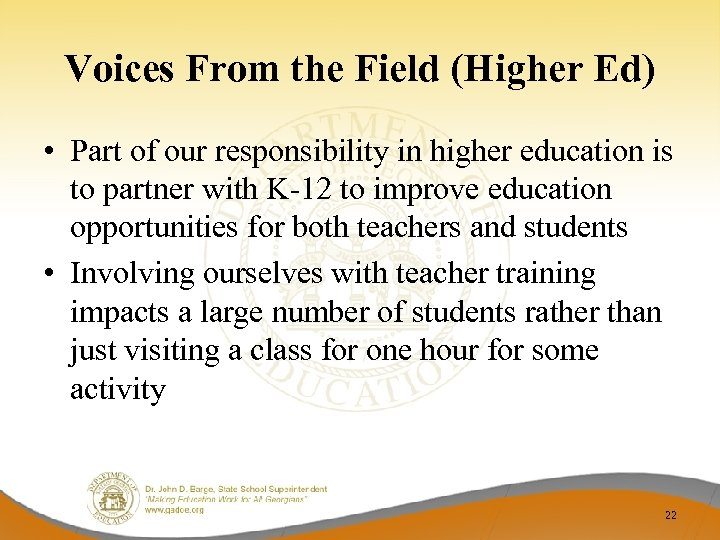 Voices From the Field (Higher Ed) • Part of our responsibility in higher education