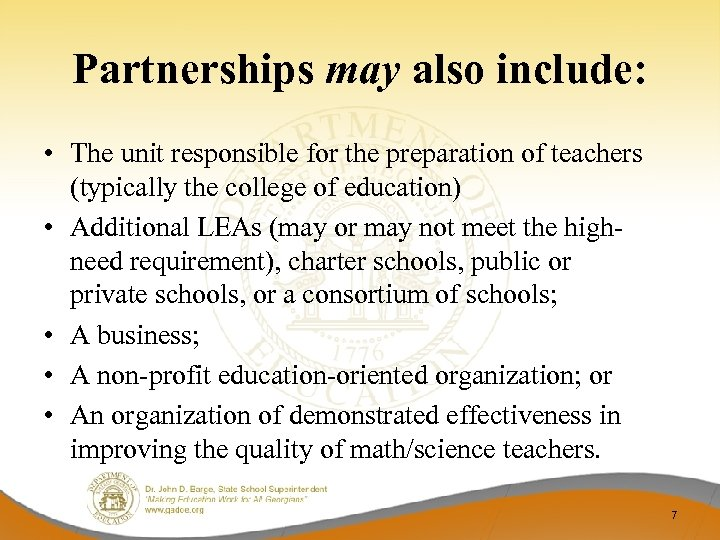 Partnerships may also include: • The unit responsible for the preparation of teachers (typically
