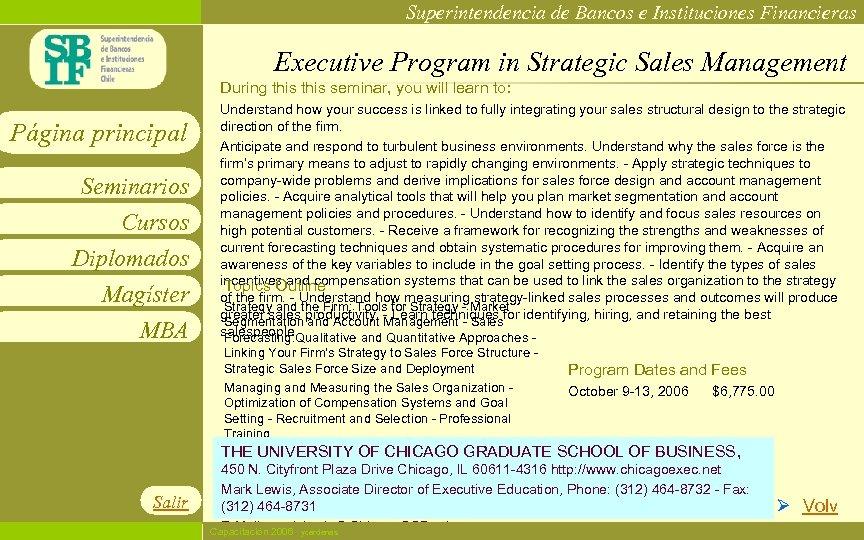 Superintendencia de Bancos e Instituciones Financieras Executive Program in Strategic Sales Management During this