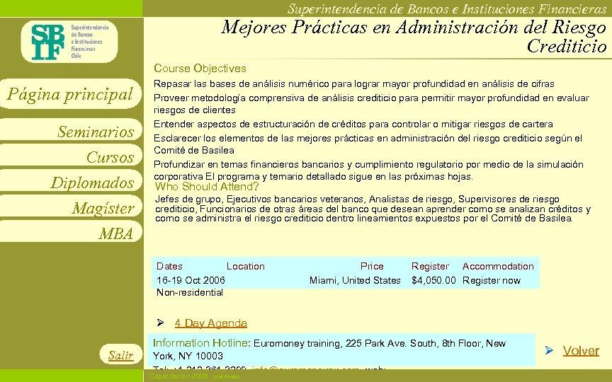 Superintendencia de Bancos e Instituciones Financieras Mejores Prácticas en Administración del Riesgo Crediticio Course