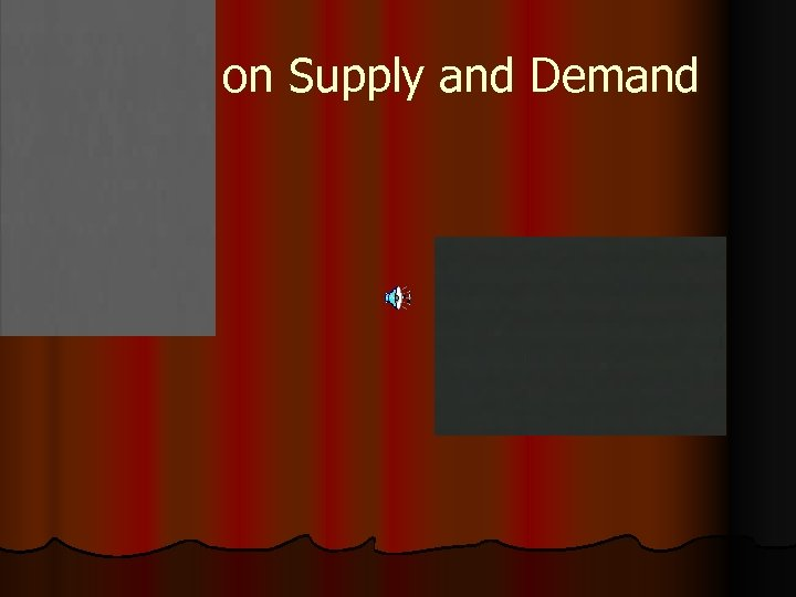 Video on Supply and Demand