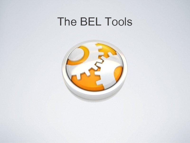 The BEL Tools