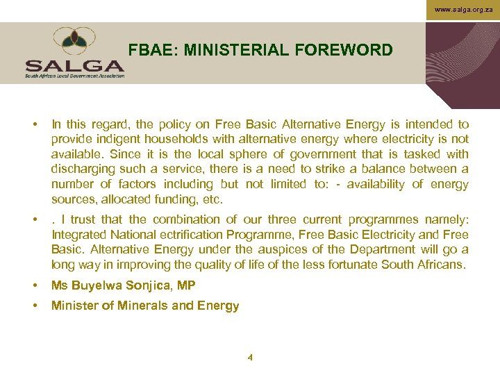 www. salga. org. za FBAE: MINISTERIAL FOREWORD • In this regard, the policy on