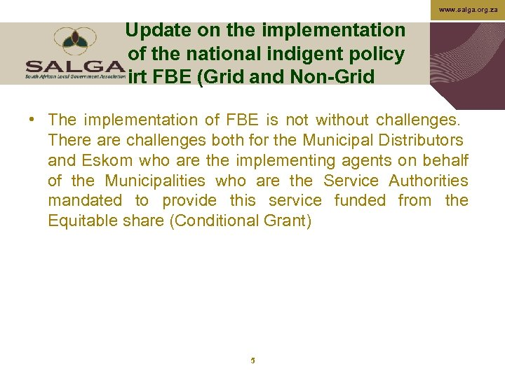 www. salga. org. za Update on the implementation of the national indigent policy irt