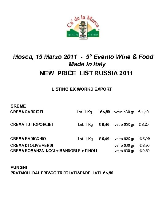 Mosca, 15 Marzo 2011 - 5° Evento Wine & Food Made in Italy NEW