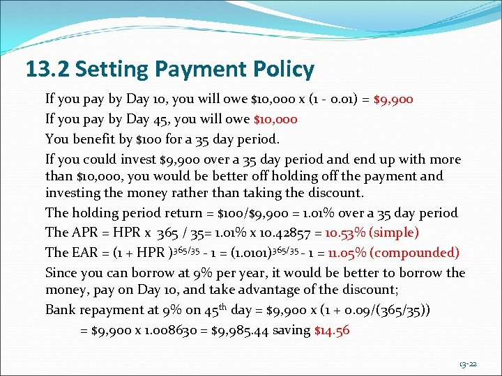 13. 2 Setting Payment Policy If you pay by Day 10, you will owe