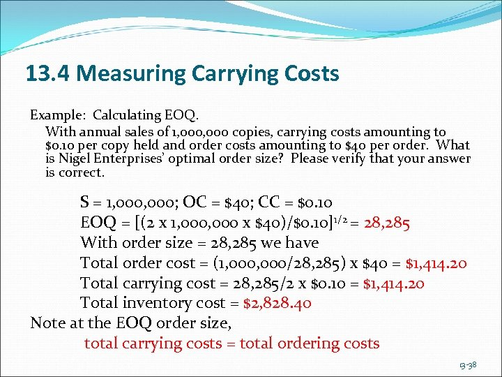13. 4 Measuring Carrying Costs Example: Calculating EOQ. With annual sales of 1, 000