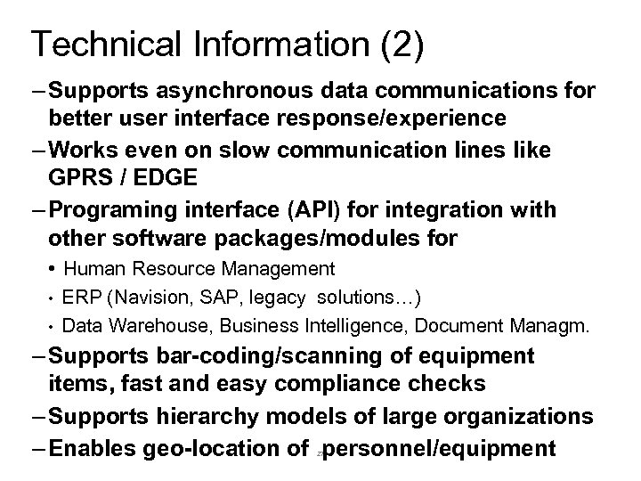 Technical Information (2) – Supports asynchronous data communications for better user interface response/experience –