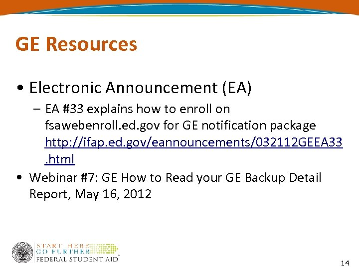 GE Resources • Electronic Announcement (EA) – EA #33 explains how to enroll on