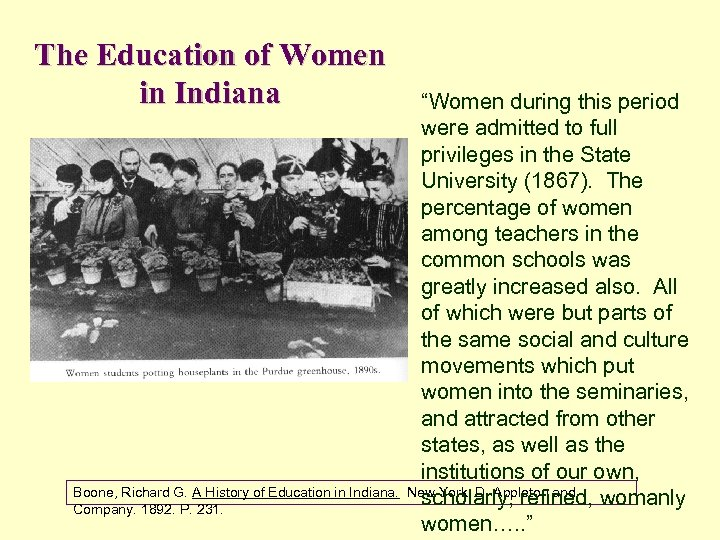 The Education of Women in Indiana Boone, Richard G. A History of Education in
