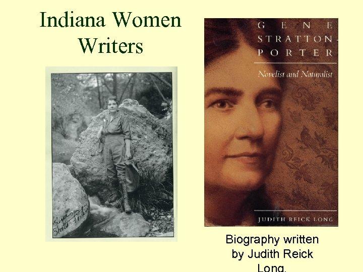 Indiana Women Writers Biography written by Judith Reick
