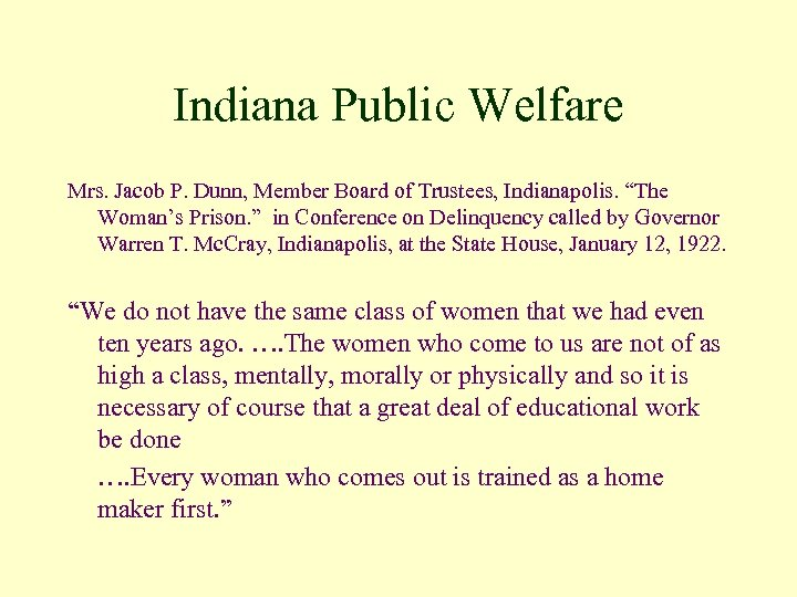 """Indiana Public Welfare Mrs. Jacob P. Dunn, Member Board of Trustees, Indianapolis. """"The Woman's"""