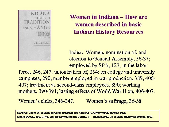 Women in Indiana – How are women described in basic Indiana History Resources Index: