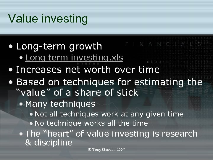 Value investing • Long-term growth • Long term investing. xls • Increases net worth
