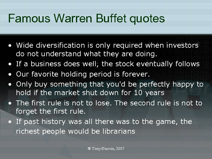 Famous Warren Buffet quotes • Wide diversification is only required when investors do not